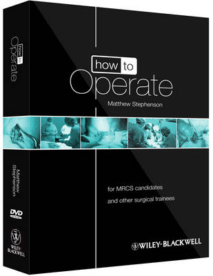 How to Operate - for Mrcs Candidates and Other Surgical Trainees W/DVD - How to Perform (Paperback)