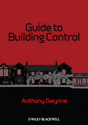 Guide to Building Control: For Domestic Buildings (Paperback)