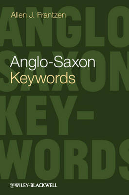 Anglo-Saxon Keywords - Keywords in Literature and Culture(KILC)) (Hardback)