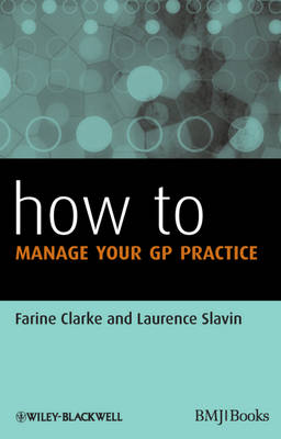 How to Manage Your Gp Practice - HOW - How To (Paperback)