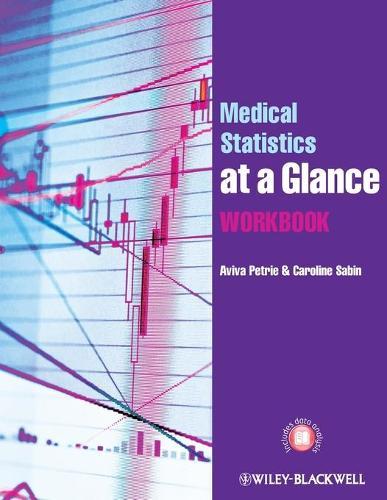 Medical Statistics at a Glance Workbook - At a Glance (Paperback)