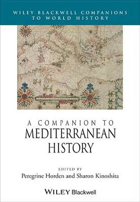 A Companion to Mediterranean History - Wiley Blackwell Companions to World History (Hardback)