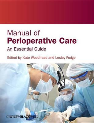 Manual of Perioperative Care: An Essential Guide (Paperback)
