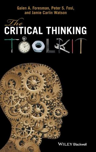 The Critical Thinking Toolkit (Hardback)