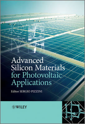 Advanced Silicon Materials for Photovoltaic Applications (Hardback)