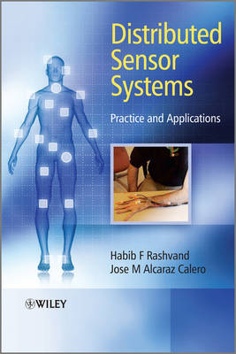 Distributed Sensor Systems: Practice and Applications (Hardback)