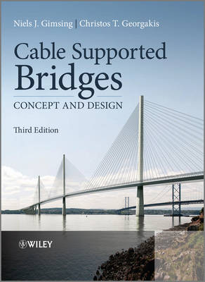 Cable Supported Bridges: Concept and Design (Hardback)