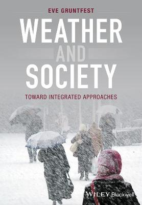Weather and Society: An Integrated Approach (Hardback)