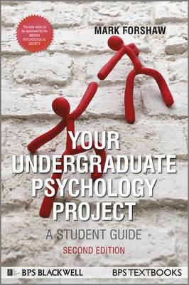 Your Undergraduate Psychology Project (Hardback)