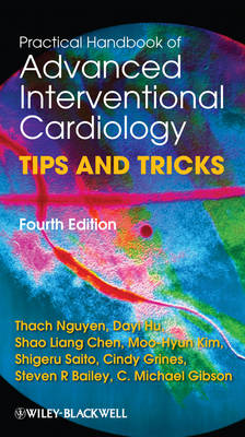 Practical Handbook of Advanced Interventional Cardiology: Tips and Tricks (Paperback)