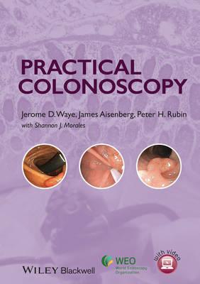 Practical Colonoscopy (Hardback)