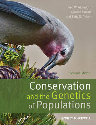 Conservation and the Genetics of Populations (Hardback)