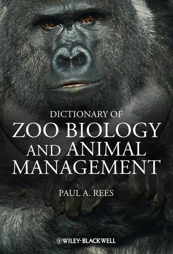 Dictionary of Zoo Biology and Animal Management (Paperback)