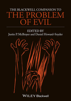 The Blackwell Companion to The Problem of Evil (Hardback)