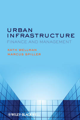 Urban Infrastructure: Finance and Management (Hardback)