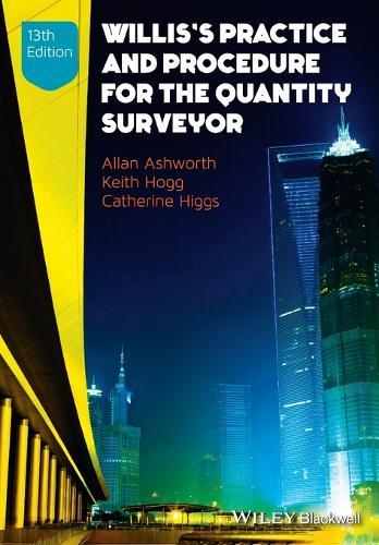 Willis's Practice and Procedure for the Quantity Surveyor (Paperback)