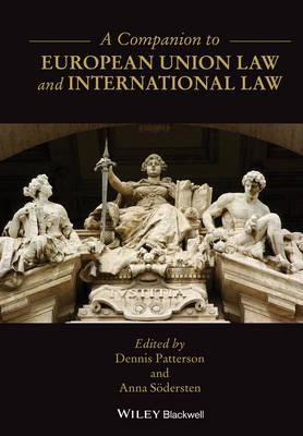 A Companion to European Union Law and International Law (Hardback)