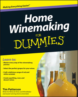 Home Winemaking For Dummies (Paperback)