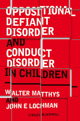 Oppositional Defiant Disorder and Conduct Disorder in Children (Hardback)
