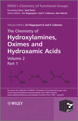 The Chemistry of Hydroxylamines, Oximes and Hydroxamic Acids (Hardback)