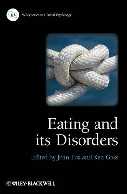 Eating and its Disorders - Wiley Series in Clinical Psychology (Paperback)