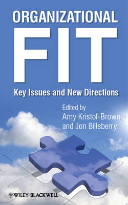 Organizational Fit: Key Issues and New Directions (Hardback)