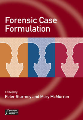 Forensic Case Formulation - Wiley Series in Forensic Clinical Psychology (Paperback)