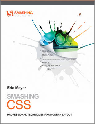 Smashing CSS: Professional Techniques for Modern Layout - Smashing Magazine Book Series (Paperback)
