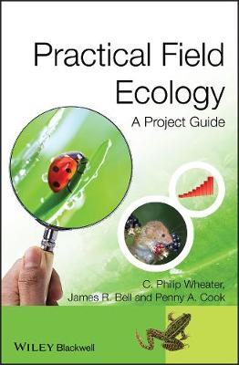 Practical Field Ecology: A Project Guide (Hardback)