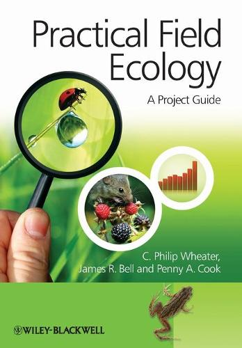 Practical Field Ecology: A Project Guide (Paperback)