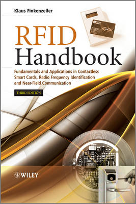 RFID Handbook: Fundamentals and Applications in Contactless Smart Cards, Radio Frequency Identification and Near-Field Communication (Hardback)