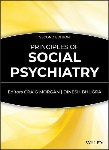 Principles of Social Psychiatry (Hardback)