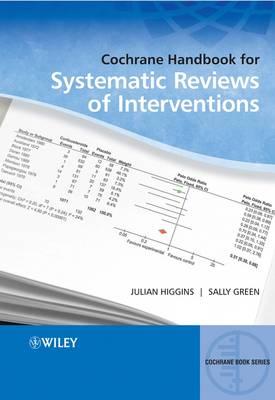 Cochrane Handbook for Systematic Reviews of Interventions - Wiley Cochrane Series (Hardback)