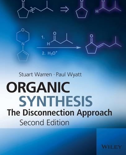 Organic Synthesis: The Disconnection Approach (Paperback)