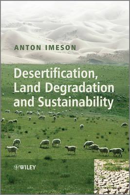 Desertification, Land Degradation and Sustainability (Hardback)