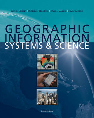 Geographic Information Systems and Science (Paperback)