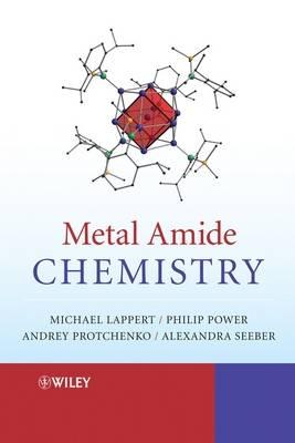 Metal Amide Chemistry (Hardback)
