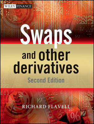 Swaps and Other Derivatives - The Wiley Finance Series (Hardback)