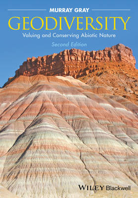 Geodiversity: Valuing and Conserving Abiotic Nature (Paperback)