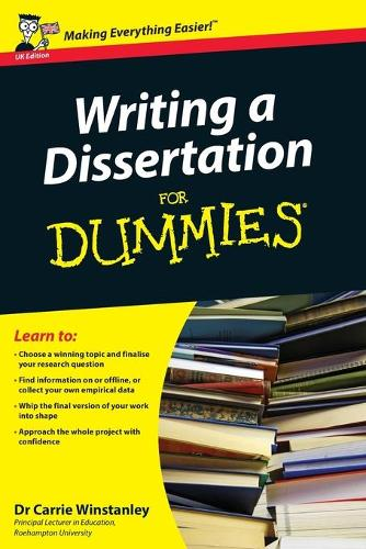 Writing a Dissertation For Dummies (Paperback)