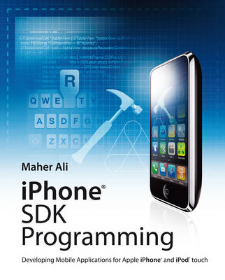 iPhone SDK Programming: Developing Mobile Applications for Apple iPhone and iPod Touch (Paperback)