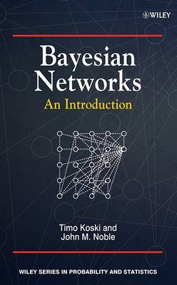 Bayesian Networks: An Introduction - Wiley Series in Probability and Statistics (Hardback)