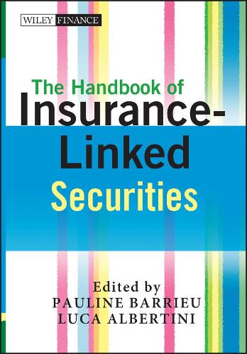 The Handbook of Insurance-Linked Securities - Wiley Finance Series (Hardback)