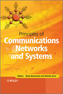 Principles of Communications Networks and Systems (Hardback)