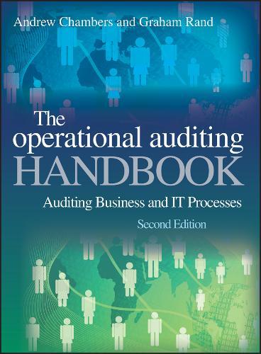 Operational Auditing Handbook 2E - Auditing Business and It Processes (Hardback)