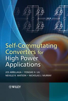 Self-Commutating Converters for High Power Applications (Hardback)