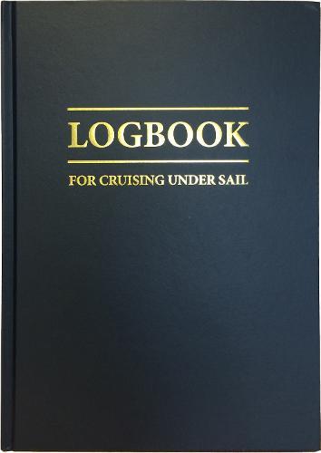 Logbook for Cruising Under Sail (Hardback)