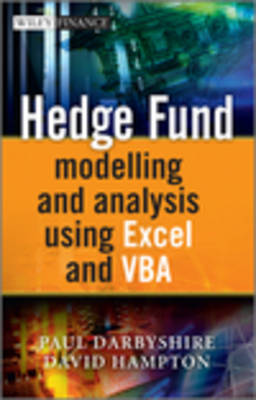 Hedge Fund Modelling and Analysis Using Excel and VBA - The Wiley Finance Series (Hardback)