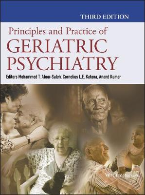Principles and Practice of Geriatric Psychiatry (Hardback)