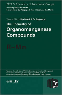 The Chemistry of Organomanganese Compounds: R - Mn - Patai's Chemistry of Functional Groups (Hardback)
